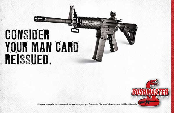 "Bushmaster Ad (""Consider your Man Card Reissued"")"
